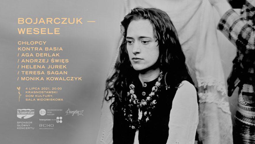 "Koncert ""Bojarczuk – Wesele""   Krasnystaw"